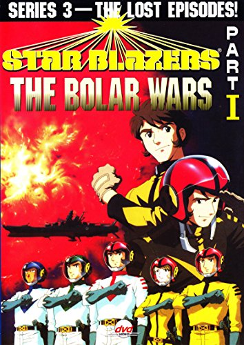 Star Blazers, Series 3: The Bolar Wars, Part 1 - The Lost Episodes!