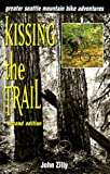 Kissing the Trail, John Zilly, 1881583066