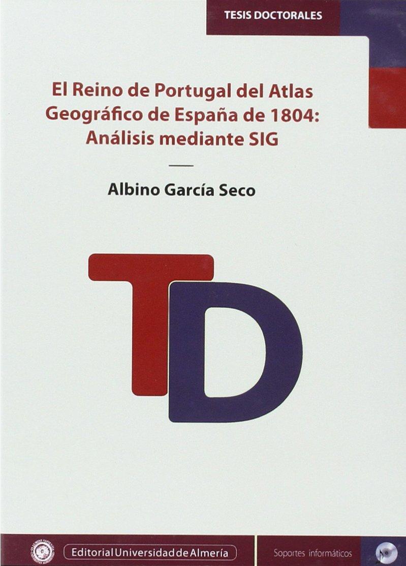 El Reino de PortugaL del Atlas Geográfico de España de 1804 ...