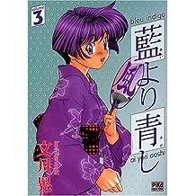 BLEU INDIGO T03 : AI YORI AOSHI