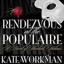 Rendezvous at the Populaire Audiobook by Kate Workman Narrated by Alexander Clifford
