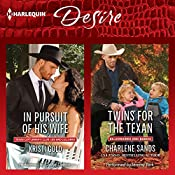 In Pursuit of His Wife & Twins for the Texan | Kristi Gold, Charlene Sands