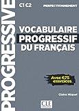 Vocabulaire progressif du français. Niveau perfectionnemnet. Per le Scuole superiori. Con espansione online. Con CD…