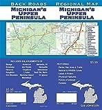 Michigan s Upper Peninsula (Back Roads)