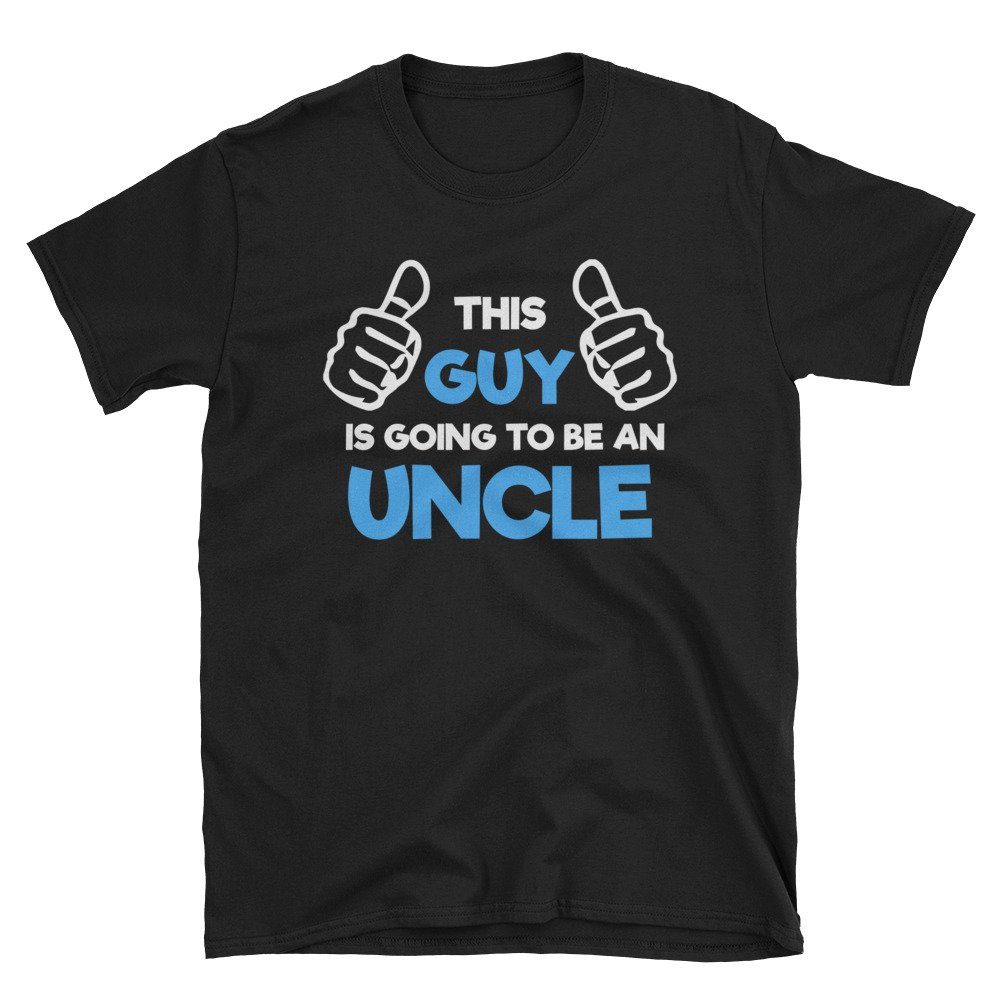 Ziloda Tees Family This Guy Is Going To Be An Uncle Expression Announcement Unisex Shirt