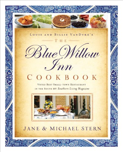 The Blue Willow Inn Cookbook by [Stern, Michael, Stern, Jane]