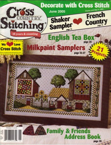 Cross Country Stitching 21 Projects June 2005 (Vol. 17 No. 2)