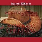 A Colorado Christmas | William W. Johnstone,J. A. Johnstone