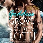 Goddess of the Grove: An Immortal Highlander Novella (Druid Series Book 2)   Mandy M. Roth