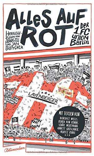 Alles auf Rot: Der 1. FC Union Berlin