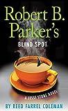 Robert B. Parkers Blind Spot (A Jesse Stone Novel)