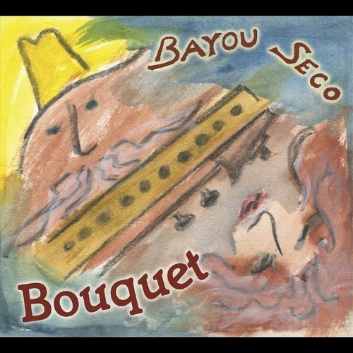 07 Bouquet (Bouquet by Bayou Seco (2012-02-07))