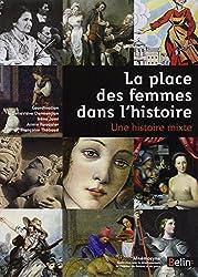 La place des femmes dans l'histoire - Une histoire mixte