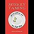 Monkey Taming