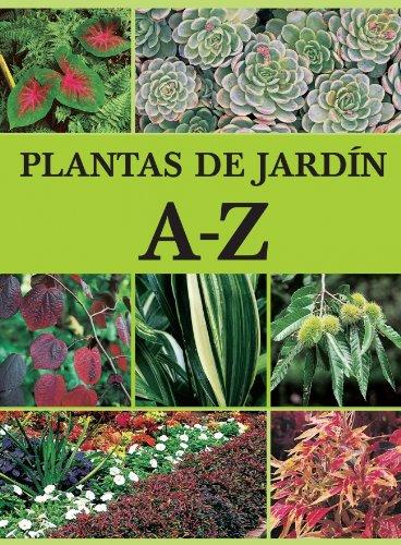 Plantas de jardín A-Z (JARDINERIA): Amazon.es: VARIOS AUTORES, Alaminos, Ferran: Libros
