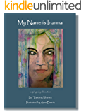 My Name is Inanna (My Name is... Book 2)