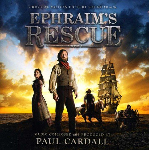 Ephraim's Rescue (2013) Movie Soundtrack