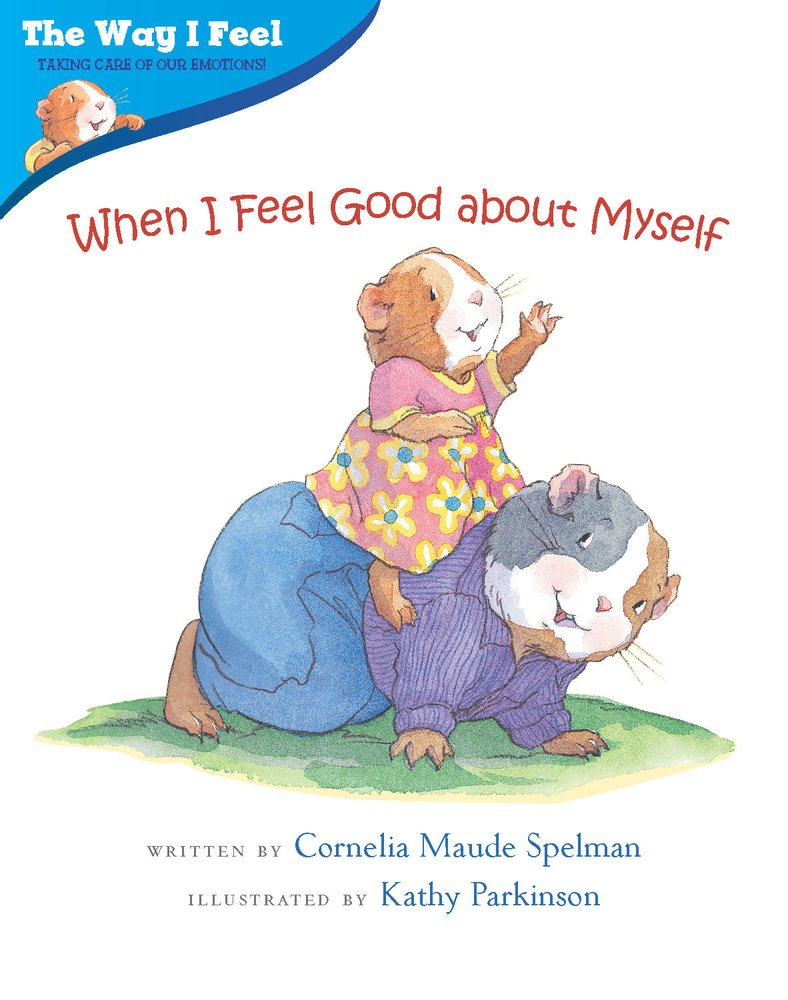When I Feel Good about Myself (The Way I Feel Books)