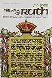 The Book of Ruth/Megillas Ruth (The Artscroll Tanach Series) (Hebrew and English Edition)