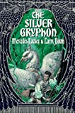 The Silver Gryphon (Mage Wars Trilogy, Book 3)