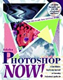 Adobe Photoshop Now!, New Riders Development Group Staff, 1562052004