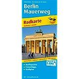 Berlin Mauerweg: Radkarte mit Ausflugszielen & Freizeittipps und Stadtplan sowie S- und U-Netz, wetterfest, reissfest, abwischbar, GPS-genau. 1:60000 (Radkarte / RK)