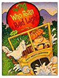The Pig Who Ran a Red Light, Paul Brett Johnson, 0531331369