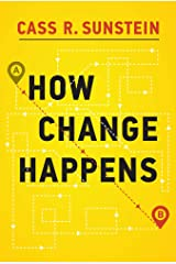 How Change Happens (The MIT Press) Hardcover