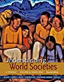 Understanding World Societies, Volume 2, John P. McKay and Patricia Buckley Ebrey, 1319008380