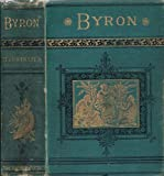 The poems and dramas of Lord Byron Reprinted from the Original Editions with Explanatory Notes