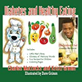 Diabetes and Healthy Eating, Charles Mattocks and Kristi Grimm, 0989288447