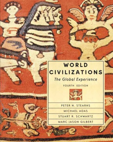 World Civilizations: The Global Experience, Single Volume Edition (4th Edition)