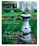 Antique Garden Ornament, Two Centuries of American Taste