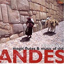 Magic Flutes & Music of the An