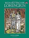Richard Wagner  Lohengrin (Full Score) Opera