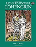 img - for Lohengrin in Full Score (Dover Music Scores) book / textbook / text book