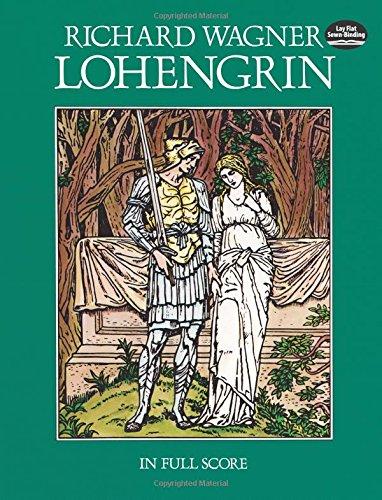 Lohengrin in Full Score (Dover Music Scores)