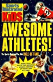 Awesome Athletes!, Sports Illustrated For Kids, 0553483161