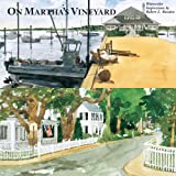 On Martha's Vineyard, Robert L. Bowden, 0789308789