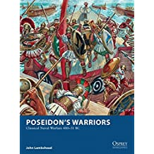Poseidon's Warriors: Classical Naval Warfare 480–31 BC