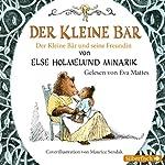 Der Kleine Bär / Der Kleine Bär und seine Freundin   Else Holmelund Minarik