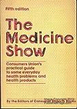 The Medicine Show, editors of) CONSUMER REPORTS BOOKS, 0890430152