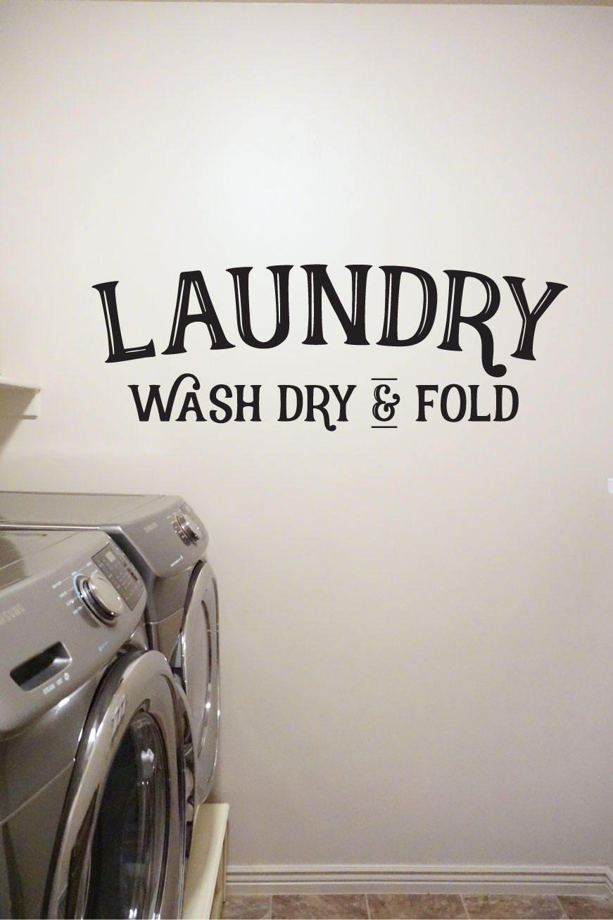 Laundry Wash Dry Fold Vinyl Decal Wall Art Decor Sticker Home Decor Laundry Room Clean Household Duties Kitchen Laundry Closet v2