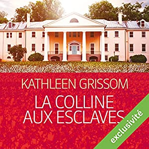 La colline aux esclaves Audiobook