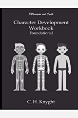 Character Development Workbook Foundational Paperback