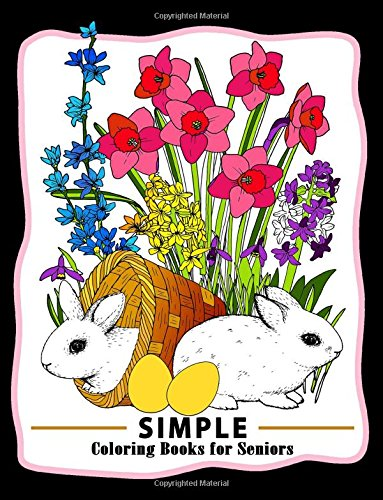 Amazon Com Simple Coloring Books For Seniors Easy Coloring