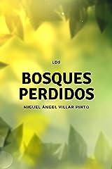 Los bosques perdidos (Cuentos maravillosos nº 2) (Spanish Edition) Kindle Edition
