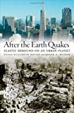 After the Earth Quakes, Susan Elizabeth Hough and Roger G. Bilham, 0195179137