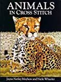 Animals in Cross Stitch, Jayne Netley Mayhew and Nicki Wheeler, 0715301993
