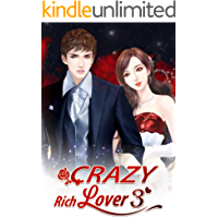 Crazy Rich Lover 3: A Game - Who Won And Who Lost? (Crazy Rich Lover Series)